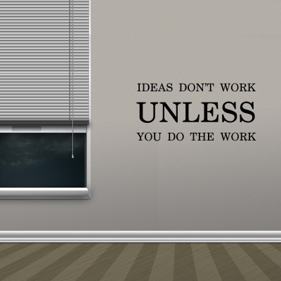 Ideas Dont Work Wall Sticker Decal-Small-Black